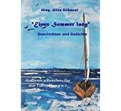 *Einen Sommer lang*: Geschichten und Gedichte